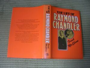 FRANK MCSHANE FIRST EDITION HARDBACK BOOK,THE LIFE OF RAYMOND CHANDLER.