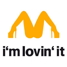 """I'm lovin' it"" Rude Funny Joke Car Van Window Fridge Wall Vinyl Decal Sticker"