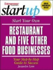 Start Your Own Restaurant (and Five Other Food Businesses) (Entrepreneur Magazi