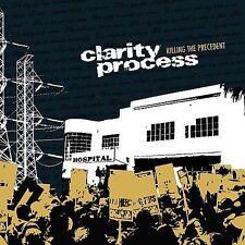 Clarity Process : Killing the Precedent CD