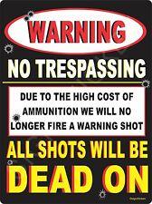 NO WARNING SHOTS - COLLECTIBLE SIGNS, hunting, hunter, hunting supplies, decor