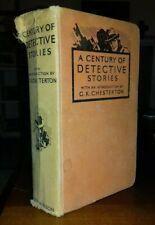 A Century of Detective Stories (G.K. Chesterton Intro.) Hutchinson 1st (1936)