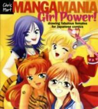 Manga Mania: Girl Power!: Drawing Fabulous Females for Japanese Comics