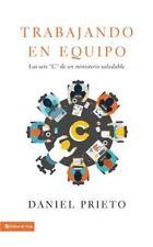 Trabajando en equipo: Las seis 'C' de un ministerio saludable (Spanish Edition)