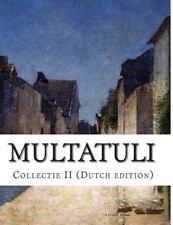 Multatuli, Collectie II (Dutch Edition) by Eduard Douwes Dekker (2014,...