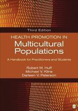 Health Promotion in Multicultural Populations : A Handbook for Practitioners and