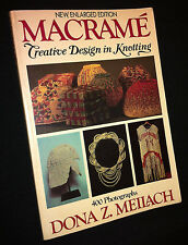 Macrame: Creative Design in Knotting, New Enlarged Edition, By Dona Z. Meilach