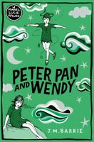 Peter Pan and Wendy ' Barrie, J. M.