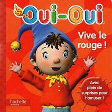 OUI-OUI - VIVE LE ROUGE ! - HACHETTE JEUNESSE  3 ans (sans le puzzle)   *