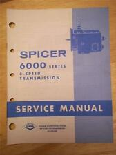 Dana Spicer Transmission Service Manual~6000 Series~5-Speed~Truck/GM/GMC/Chevy