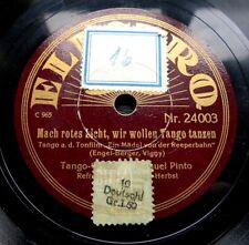 0437/ TANGO-Mach rotes Licht,wir wollen Tango tanzen-MANUEL PINTO-Schellack