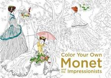 Color Your Own Monet and the Impressionists, none