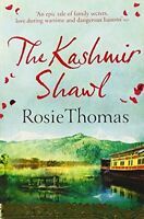 The Kashmir Shawl by Rosie Thomas, NEW Book, FREE & FAST Delivery, (Paperback)
