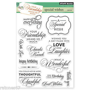 New Penny Black SPECIAL WISHES Clear Stamps Verse Phrase Wish Love Friends Happy