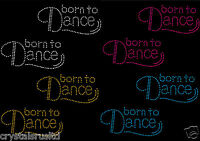 2 x Born To Dance Iron On Rhinestone Transfer Crystal Hotflix T-shirt applique