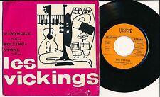 """LES VICKINGS 45 TOURS 7"""" FRANCE ROLLINGS STONES (DE BOB DYLAN)"""
