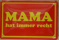 Mama Hat Sempre Destra Targa di Latta 20 X 30 CM (738)