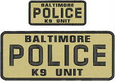 baltimore police k9 unit  embroidery patches 4x10 and 2x5hook on back  tan