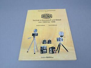 Bilora Kameras aus Deutschland Band 2 Technik in Kunststoff und Metall 1909-1998
