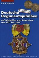 Schrock Dt. Regimentsjubiläen Medaillen Abzeichen 1871 - 1918 Orden