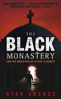 The Black Monastery by Stav Sherez, Book, New (Paperback)