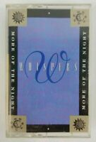 Whispers Cassette More of the Night 1990 Capitol Records Tape