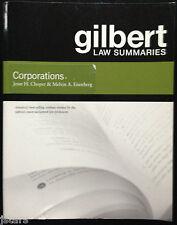 GILBERT LAW SUMMARIES, CORPORATIONS, CHOPER and EISENBERG, BAR EXAM STUDY GUIDE