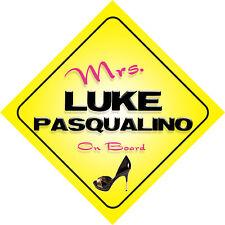 Mrs Luke Pasqualino On Board Novelty Car Sign