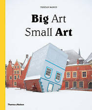 Big Art / Small Art by Tristan Manco (Hardback, 2014)