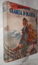 GLORIA D OLANDA Jan de Hartog Mondadori 1947 Romanzo Racconto Narrativa Classici
