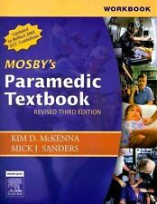 Workbook for Mosby's Paramedic Textbook - Revised Reprint, 3e by Sanders MSA  EM