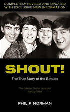 Very Good, Shout!: The True Story of the Beatles, Norman, Philip, Book