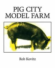 Pig City Model Farm : A Handbook on Architecture and Agriculture by Rob...