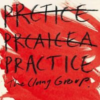 THE CLANG GROUP - PRACTICE - NEW CD ALBUM