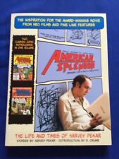 AMERICAN SPLENDOR. ORDINARY LIFE IS PRETTY COMPLEX STUFF- SIGNED BY HARVEY PEKAR