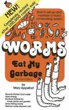 Worms Eat My Garbage: How to Set Up and Maintain a Worm Composting System by