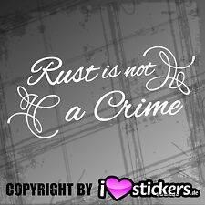 Aufkleber Rust is not a Crime Sticker Ratte Oldschool Auto149