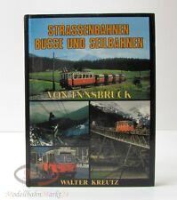 Walter Kreutz: Straßenbahnen Busse und Seilbahnen INNSBRUCK 1982
