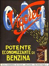 PUBBLICITA' 1928 VIGOREC ECONOMIZZATORE DI BENZINA LATTA AUTO VELOCITA' MILANO