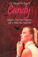 """Life Through the Eyes of Candy : Adoption Trials and Happiness: """"Life Is What..."""