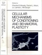 Charles D Wood / CELLULAR MECHANISMS OF CONDITIONING AND BEHAVIORAL PLASTICITY
