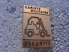 insigne  cariste militaire securite ref  b