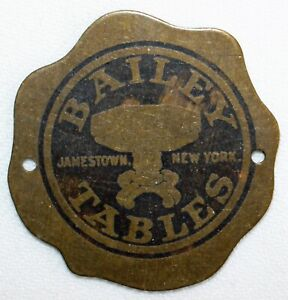 Antique Furniture Tag Bailey Tables Jamestown NY Brass Tag RARE Advertising Item