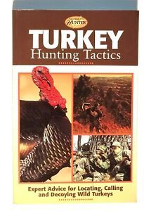 TURKEY HUNTING TACTICS - THE COMPLETE HUNTER - 2001 - PAPERBACK