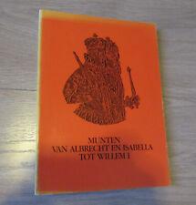 Munten van de Zuidelijke Nederlanden van Albrecht en Isabella tot Willem I