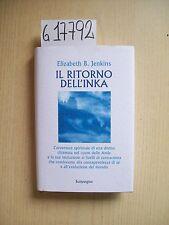 ELIZABETH B. JENKINS - IL RITORNO DELL'INKA - SONZOGNO - 1997