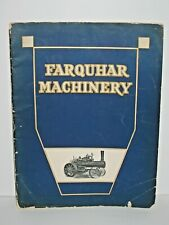 1914 Farquhar Gas Engine Steam Tractor Saw Shingle Mill Thresher Catalog Manual