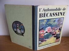 L'automobile de Bécassine édition de 1930 Bon etat par J-P Pinchon