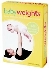 Babyweights : Bond with Your Baby Through Exercise Neonatal Flash Cards