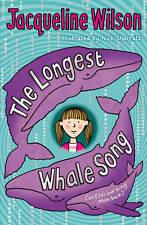 The Longest Whale Song by Jacqueline Wilson (Paperback, 2011)